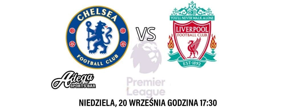 Hit Premier League: Chelsea - Liverpool Na Żywo
